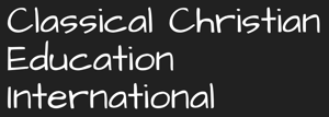 Classical Christian Education International, Inc. Association of Classical Christian Schools (ACCS)