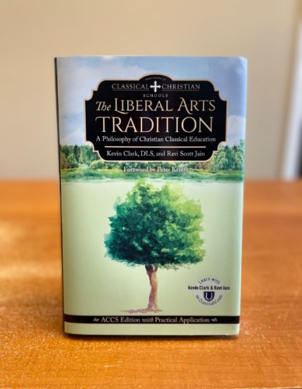 The Liberal Arts Tradition by Kevin Clark and Ravi Scott Jain